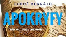 LUBOŠ BERNÁTH – APOKRYFY